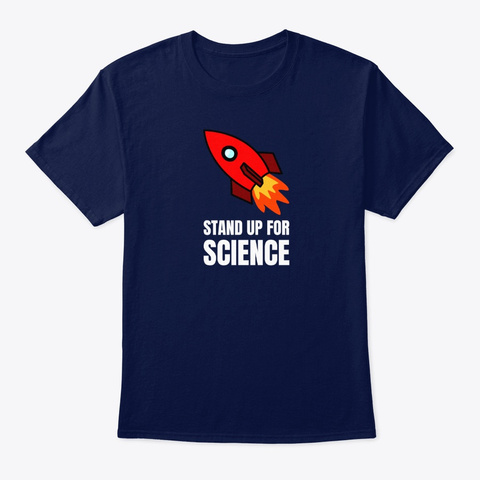 Stand Up For Science Navy T-Shirt Front