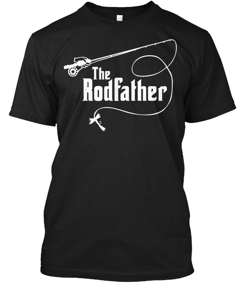The Rodfather  Black T-Shirt Front