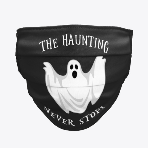The Haunting Never Stops Black Maglietta Front