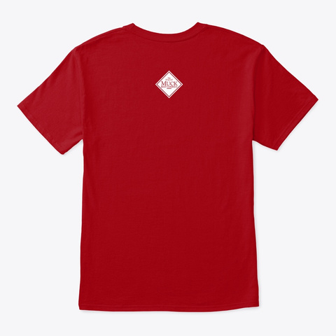 We Are Muckproof Deep Red T-Shirt Back