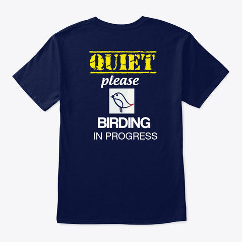 Quiet Birding Shirt Navy T-Shirt Back