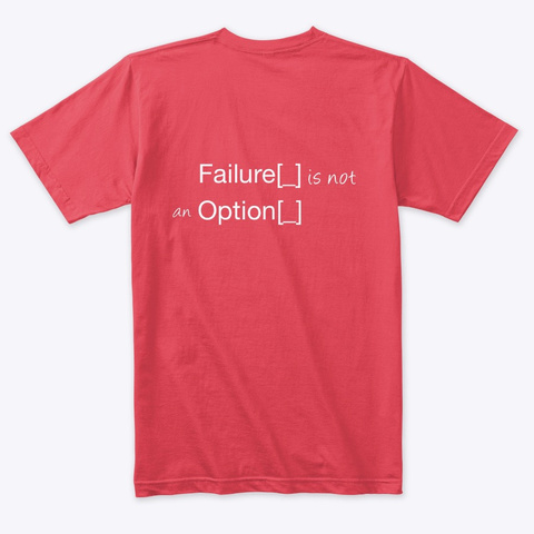 Failure Is Not An Option Vintage Red T-Shirt Back