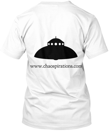 Www.Chaospirations.Com White T-Shirt Back