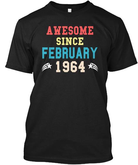 Awesome Since February 1964 Vintage Unisex Tshirt