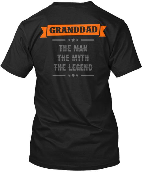 Granddad  The Man The Myth The Legend Granddad The Man The Myth The Legend Black T-Shirt Back