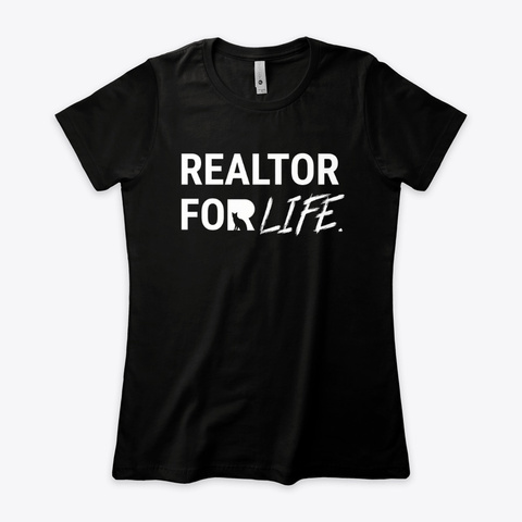Real Estate ...For Life Black T-Shirt Front