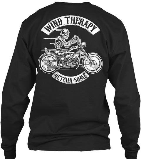 Wind Therapy Getcha Some Black T-Shirt Back