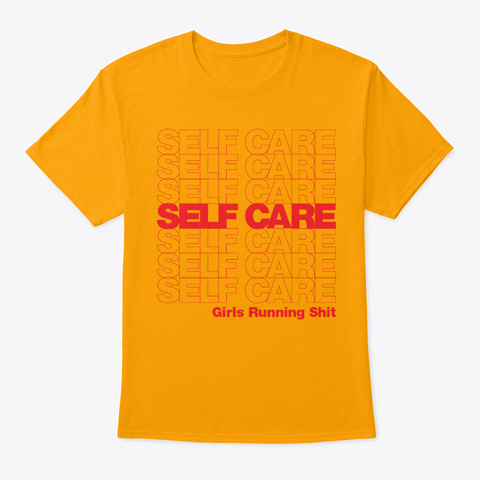 Self Care Grs Red Font  Gold T-Shirt Front