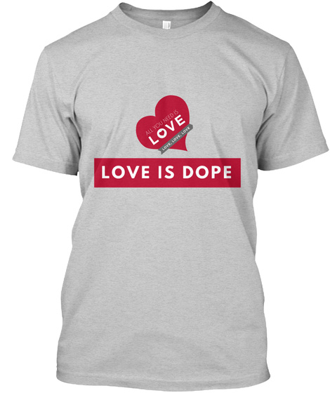 Love Is Dope Products from NEOTEE | Teespring