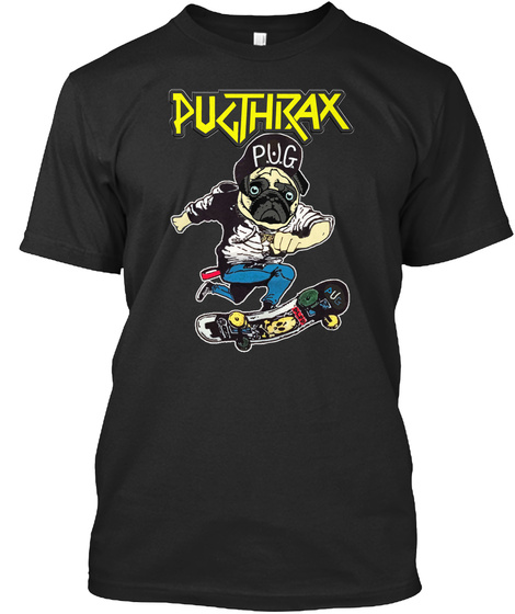 Pugthrax Not Pug Black T-Shirt Front