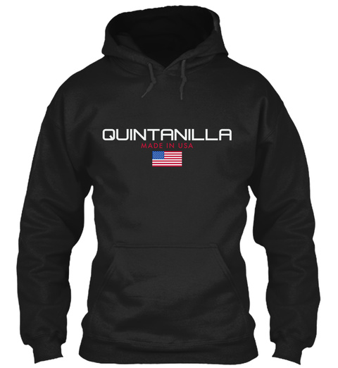 Quintanilla Made In Usa Black T-Shirt Front