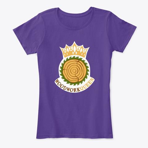 Woodwork Queen Purple T-Shirt Front