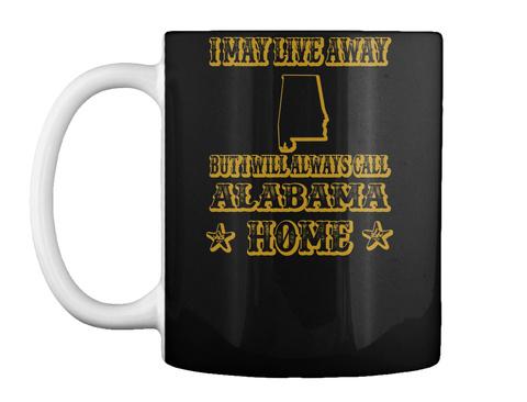 I May Live Away   Alabama Black T-Shirt Front