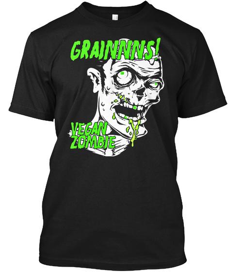 Grainnns! Vegan Zombie Black T-Shirt Front