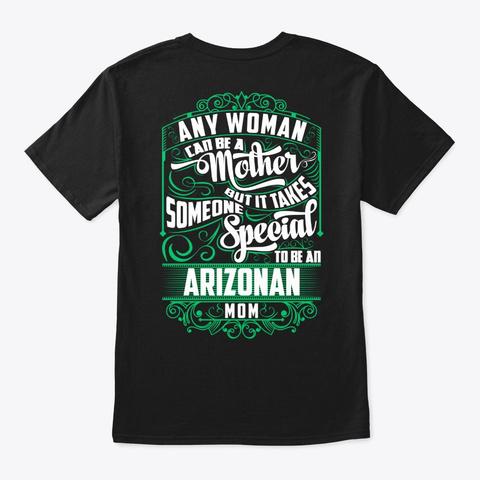 Special Arizonan Mom Shirt Black T-Shirt Back