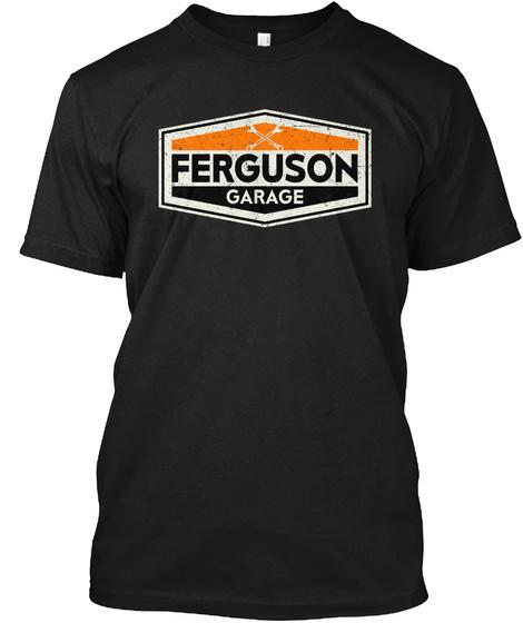 Vintage Ferguson Garage Sign Black T-Shirt Front