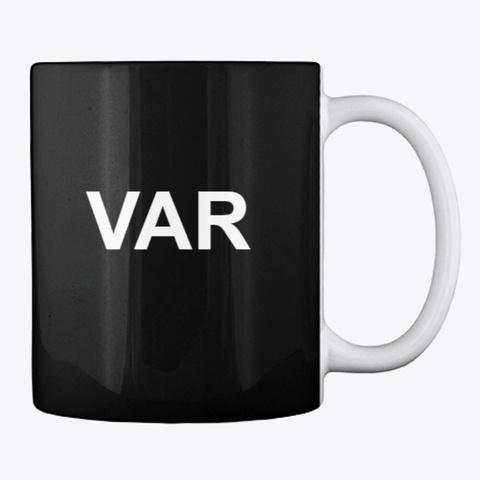 F#Ck Var Coffee Mug (Fully Black) Black T-Shirt Back