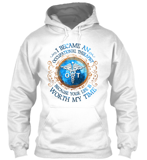Proud Occupational Therapist White T-Shirt Front