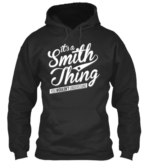 Ita Smith Thingyou Wouldnt Understand Jet Black Sweatshirt Front