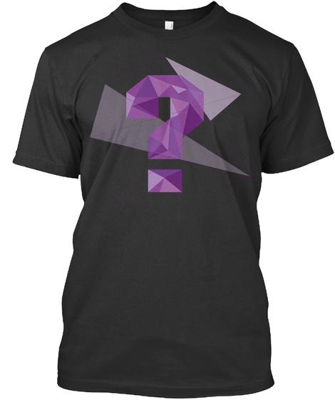 ? Black T-Shirt Front