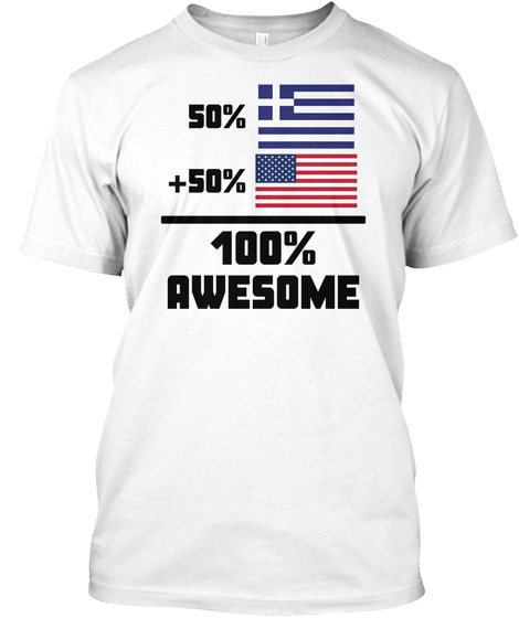 Awesome Greek American T Shirt White T-Shirt Front