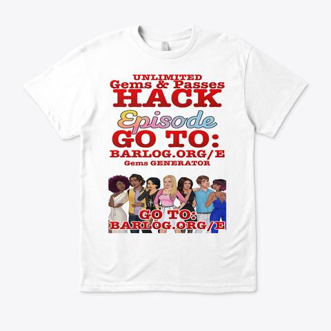Episode Cheats Hack Gems White Camiseta Front