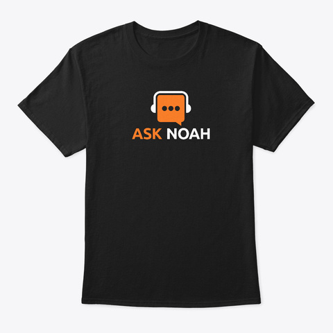 Ask Noah T Shirt Black T-Shirt Front