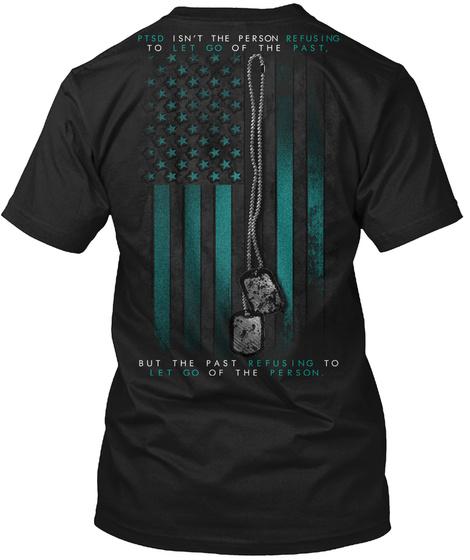Ptsd: Past Black T-Shirt Back