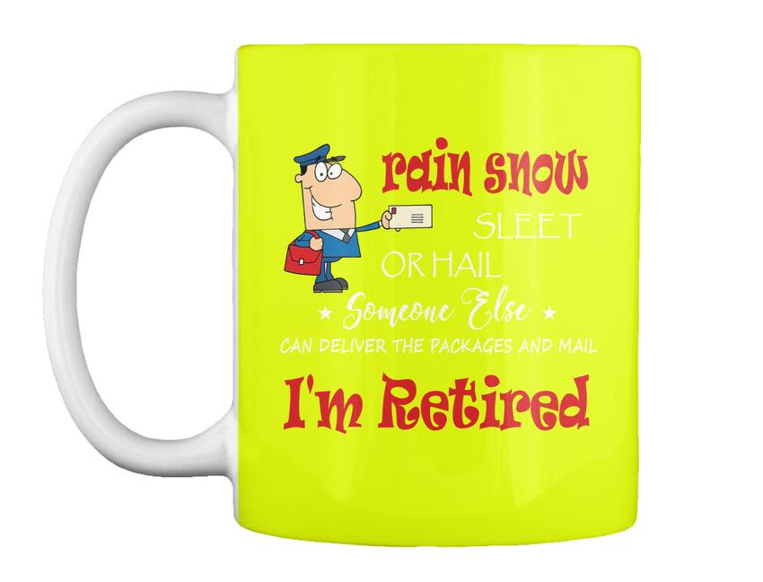 miniature 45 - Funny Retired Postal Worker Mailman Tee - Rain Suck Sleet Or Gift Coffee Mug