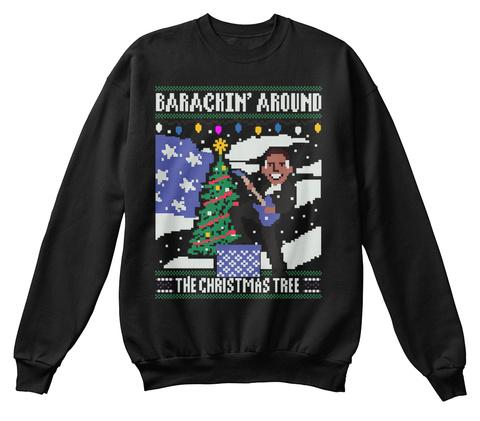 Barackin' Around The Christmas Tree Black T-Shirt Front