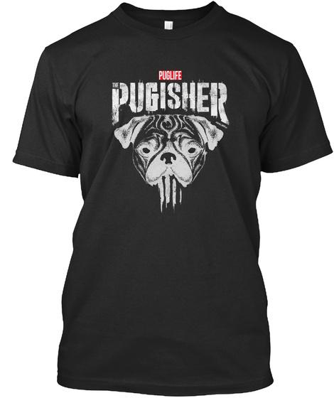 Puglife Pugisher Black T-Shirt Front