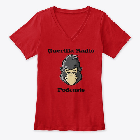 Guerilla Radio Podcast Tee   Ladies V  Red T-Shirt Front