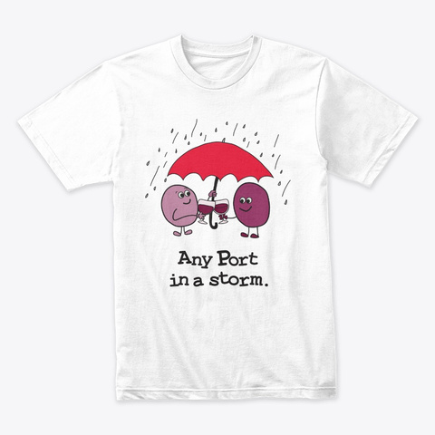 Funny Wine Port White T-Shirt Front
