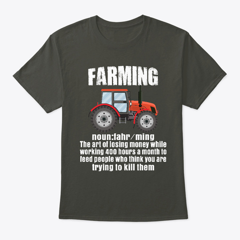 Farming  The Art Of Losing Money T Shirt Smoke Gray T-Shirt Front