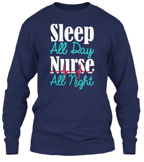 Sleep All Day Nurse All Night Navy T-Shirt Front