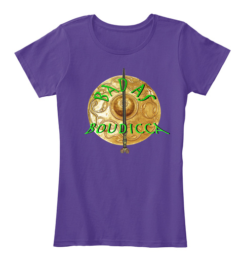 Bad As Boudicca   Limited Edt Alt Tee Purple T-Shirt Front