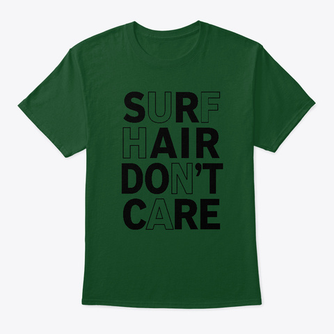Surf Hair Don't Care Outlines Deep Forest T-Shirt Front