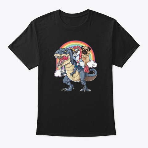 Pug And Unicorn Ride Dinosaur  Black T-Shirt Front