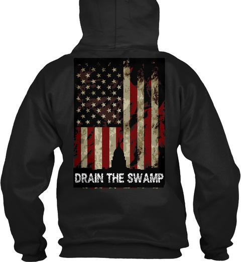 Drain The Swamp Black Sweatshirt Back