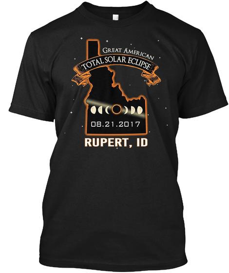 Eclipse   Rupert   Idaho 2017. Customizable City Black T-Shirt Front
