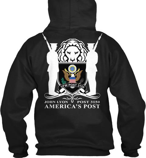 Vfw Post 3150 John Lyon Post 3150 America's Post Black T-Shirt Back