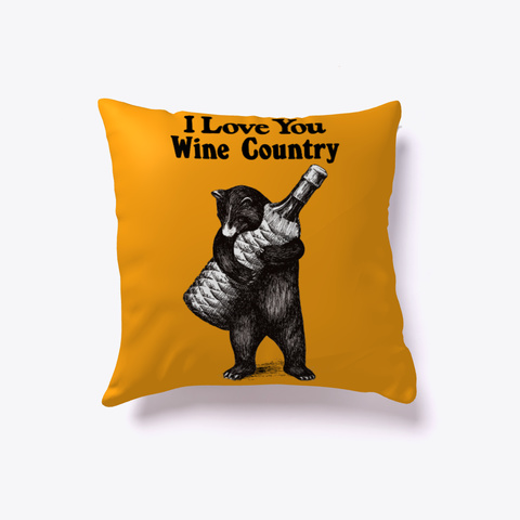 I Love You Wine Country 🎗️ Orange T-Shirt Front