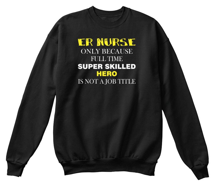 Sweat standard Er standard Sweat Nurse shirt shirt Sweat Nurse Er CBnX5qawT
