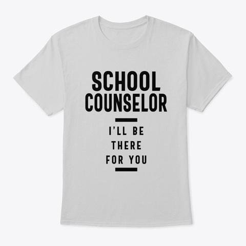 School Counselor Work Job Title Gift Light Steel T-Shirt Front