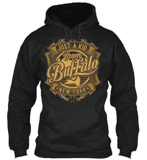 Just A Kid From Buffalo New York Black Sweatshirt Front