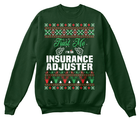 First Me I'm An Insurance Adjuster Deep Forest  T-Shirt Front