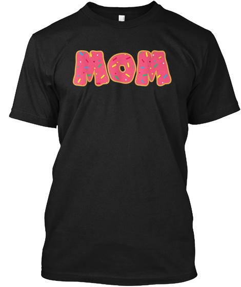 Womans Mom Donut Squad Birthday Tshirt Black T-Shirt Front