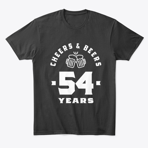 54 Years Old Gift | 54th Birthday Gift Black T-Shirt Front