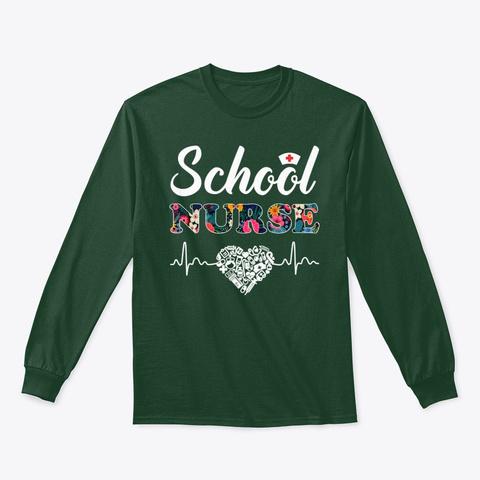 School Nurse Shirt Medical Nursing Gift Forest Green T-Shirt Front