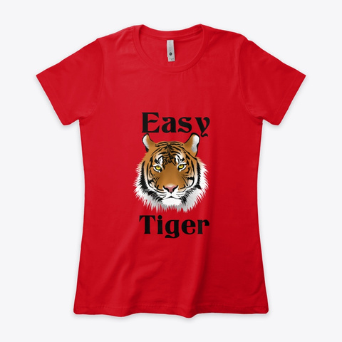 Easy Tiger  Red T-Shirt Front